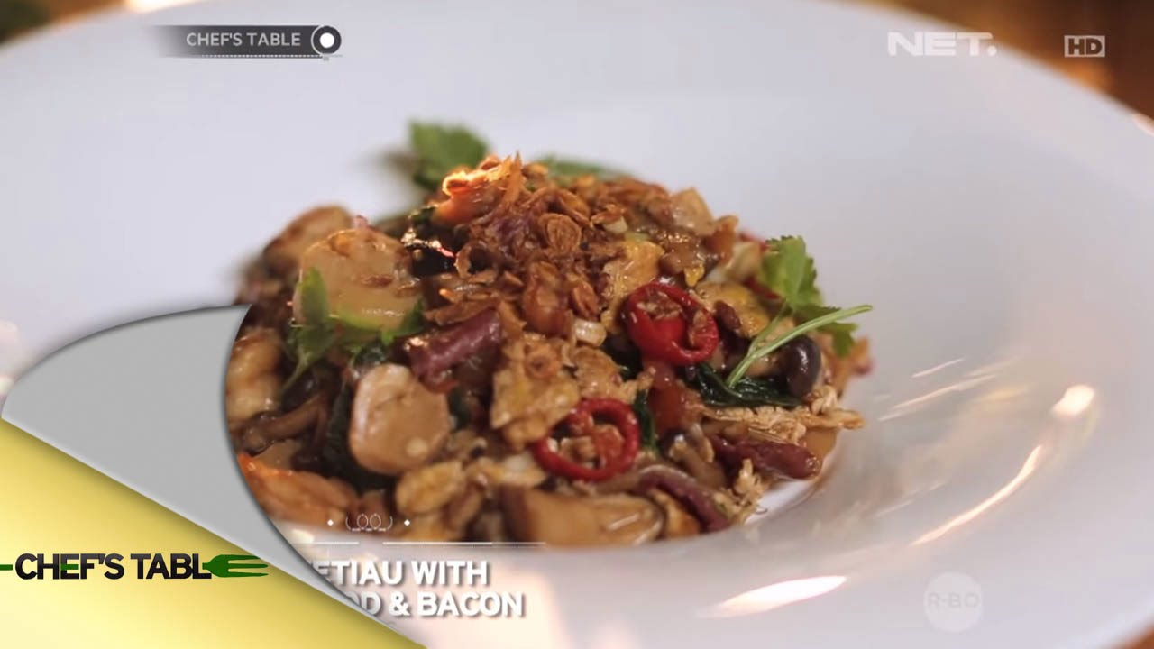 Chef's Table – Main Course – Kwetiau with Seafood & Bacon