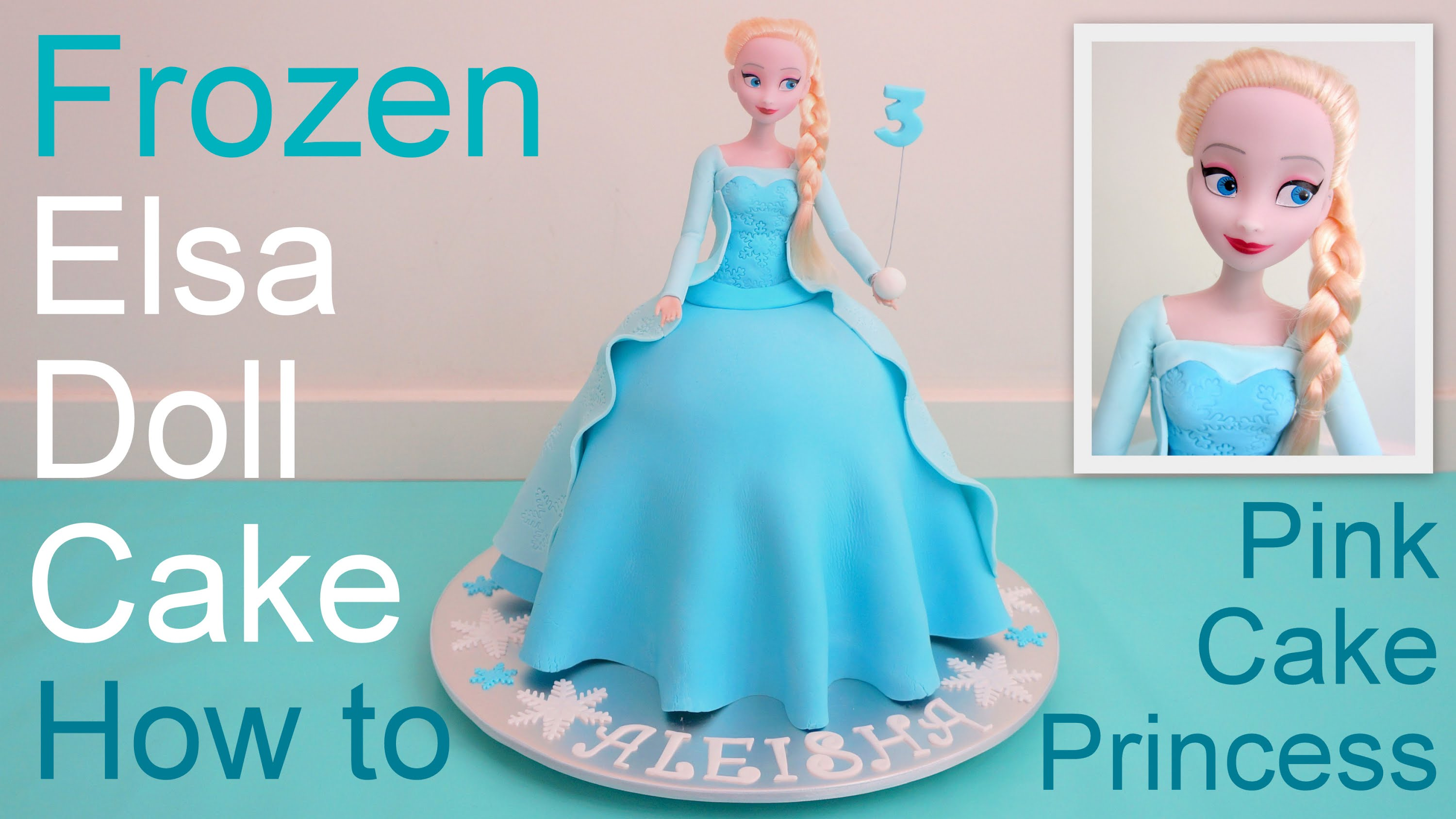 Frozen Cake – Elsa Doll Cake how to make by Pink Cake Princess
