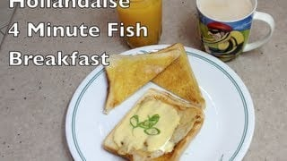 mqdefault23 Hollandaise 4 Minute Fish Breakfast Video Recipe cheekyricho   food recipe image