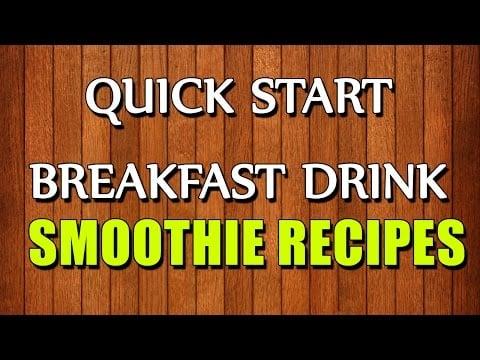quick start breakfast drink smoo recipe home   food recipe image