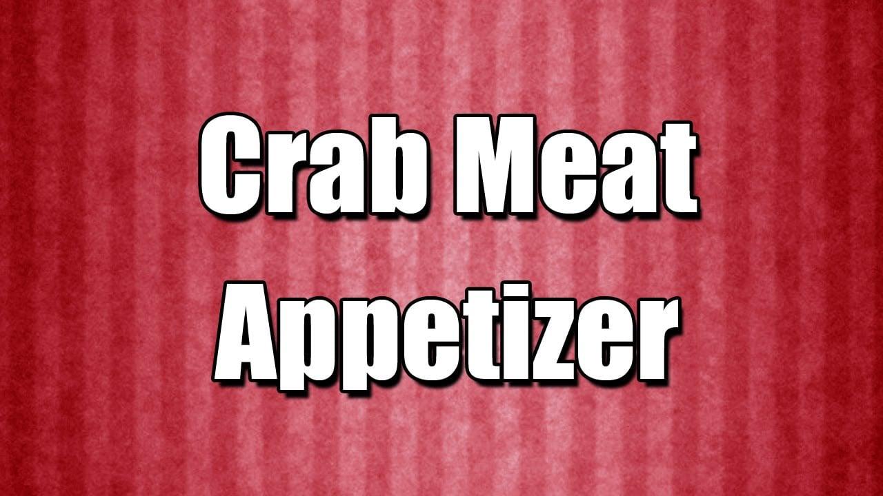Crab Meat Appetizer – Quickrecipe – Easyrecipe