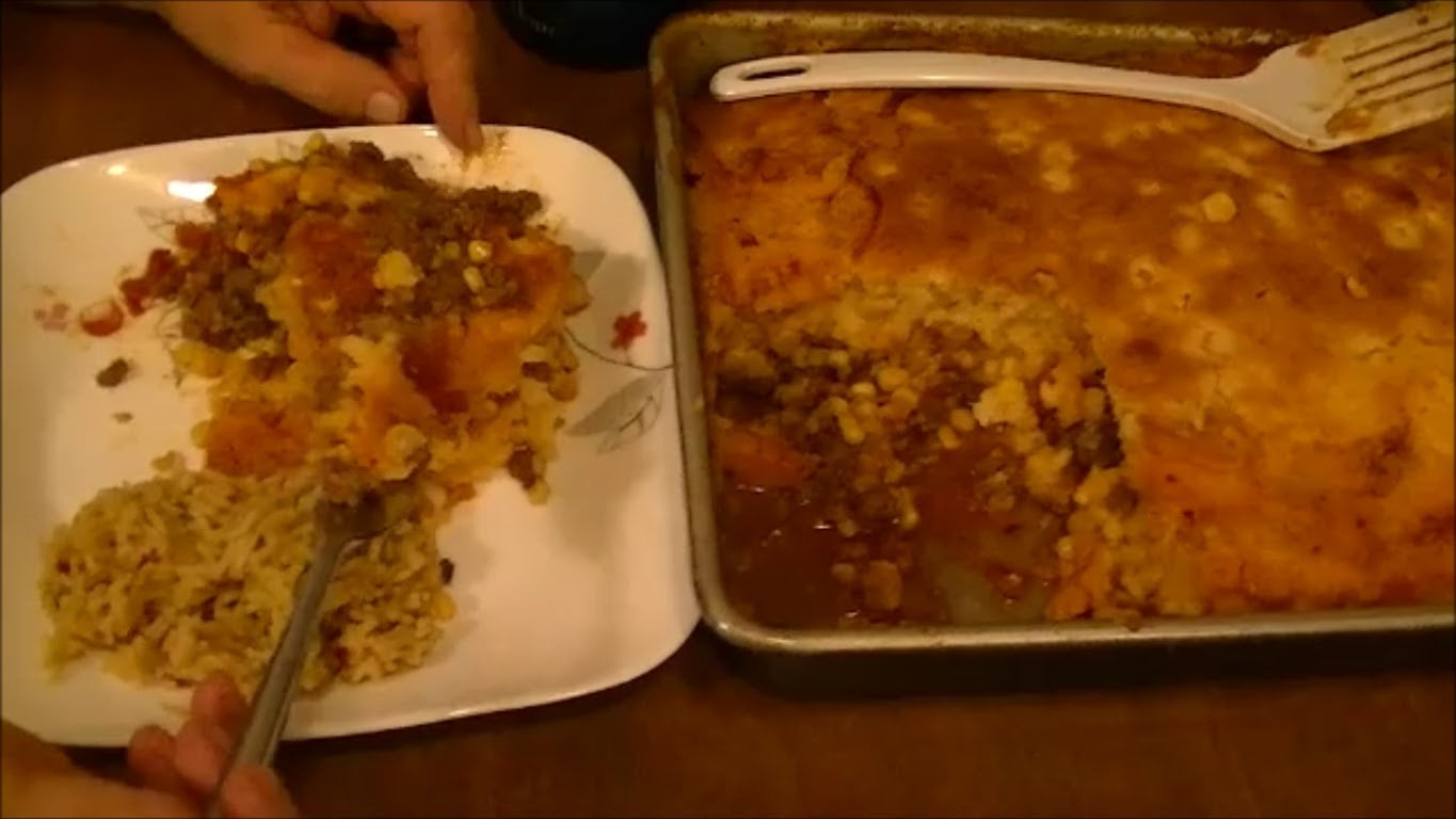 My Recipe for Mexican Shepherd's Pie…Sweet and Savory and Oh So Good!!!