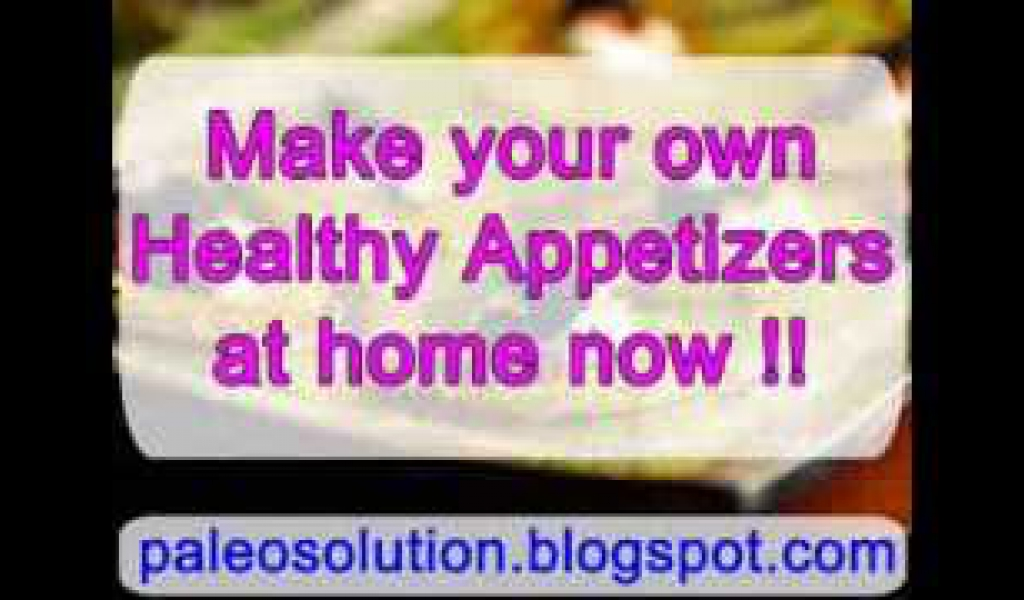 Healthy Appetizers – Paleo Recipe Book