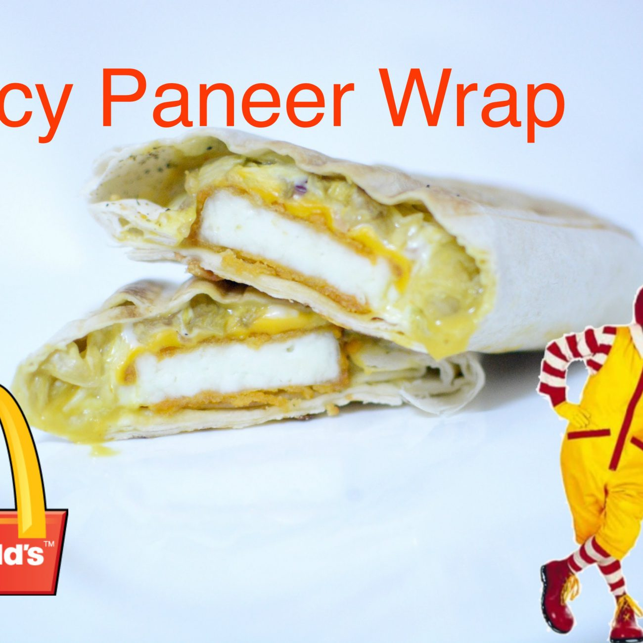 McDonald's Spicy Paneer Wrap Recipe   #WhyNot Series   Episode #1