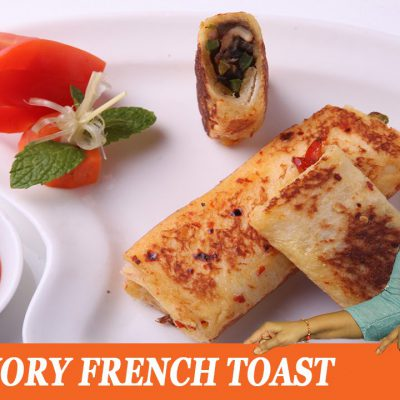 SAVORY FRENCH TOAST – Mrs Vahchef