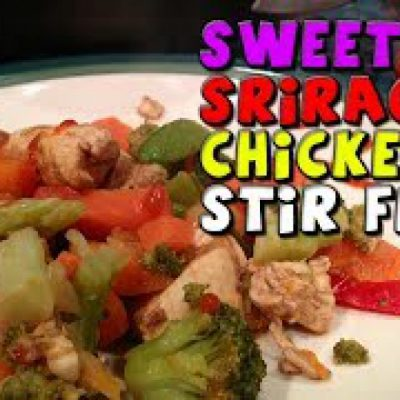 Sweet Sriracha CHICKEN Stir Fry Recipe (Healthy/Bodybuilding)
