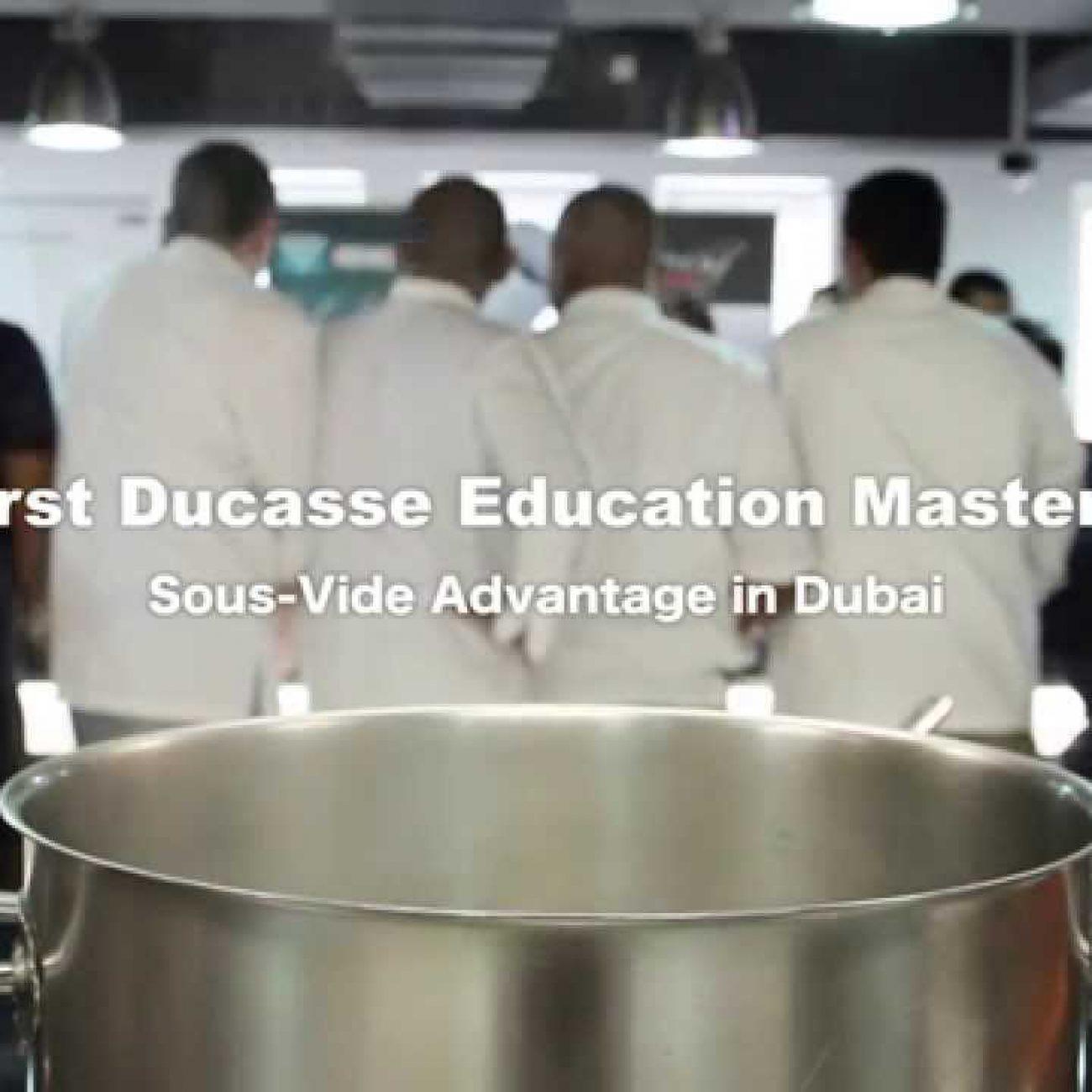 TSSC Dubai_Ducasse Education Master Class – The Sous Vide Advantage
