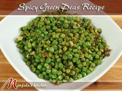 Spicy Green Peas (Appetizer) Recipe by Manjula