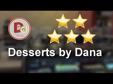 Client Rating from best Delaware Specialty Bakery, Desserts by Dana