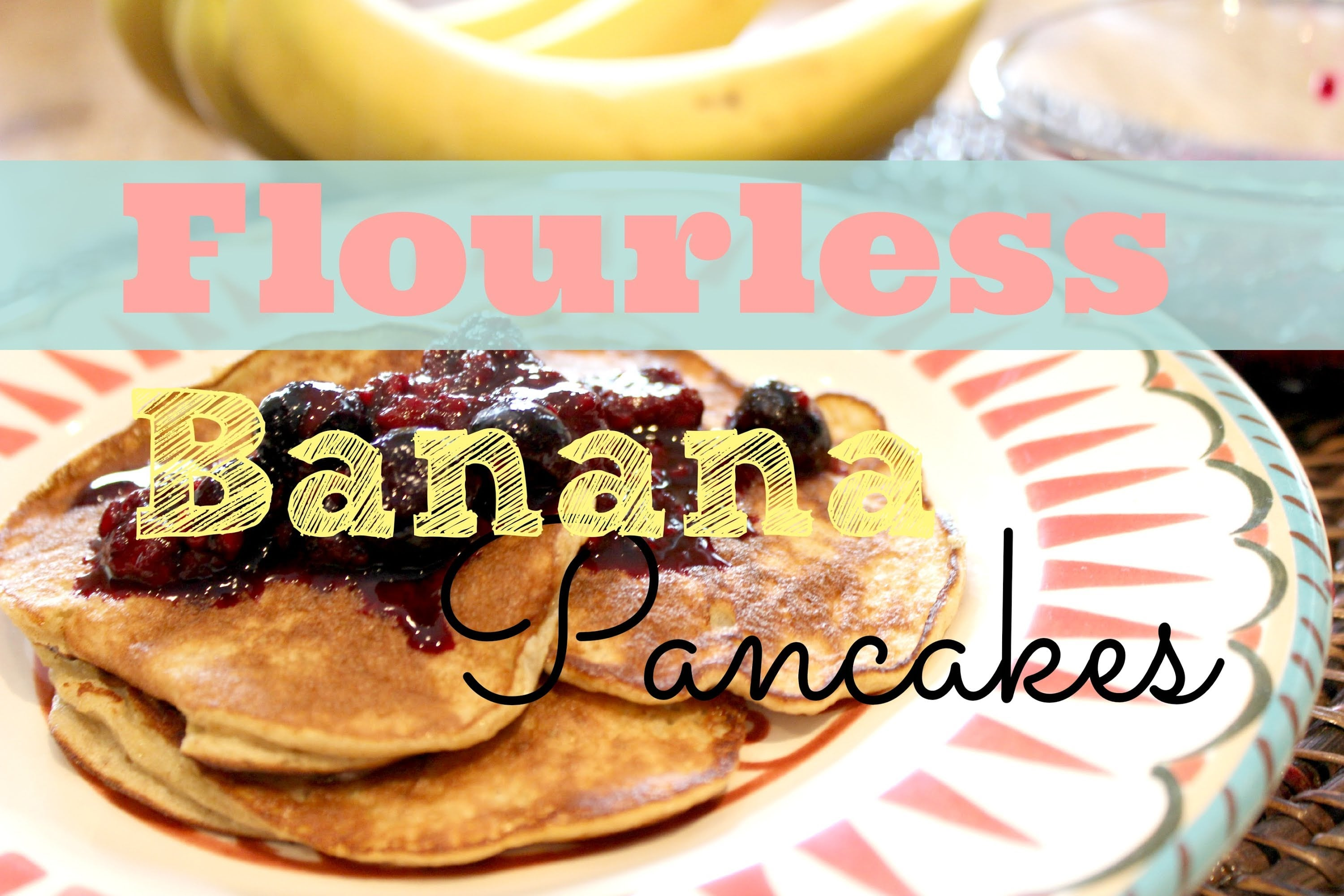Healthy Breakfast Recipe: How To Make Banana Pancakes | Flourless, Gluten-Free, Low-Fat