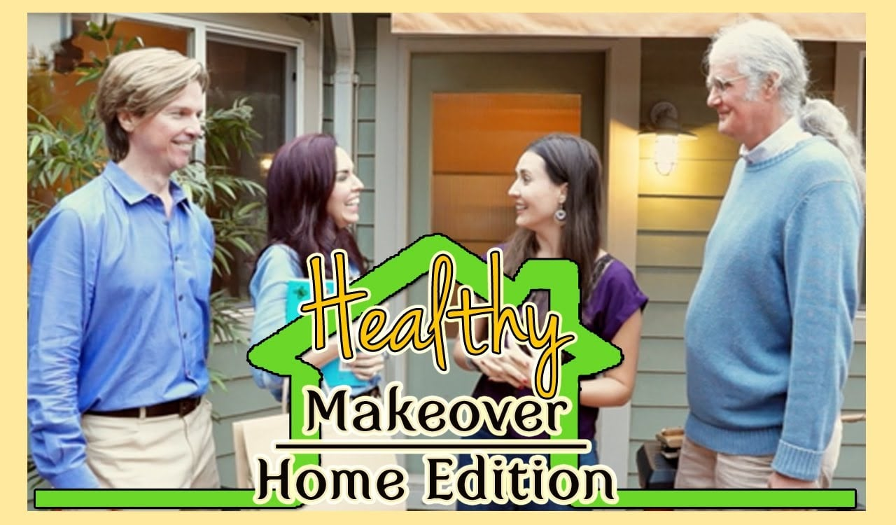 Healthy Makeover: Home Edition