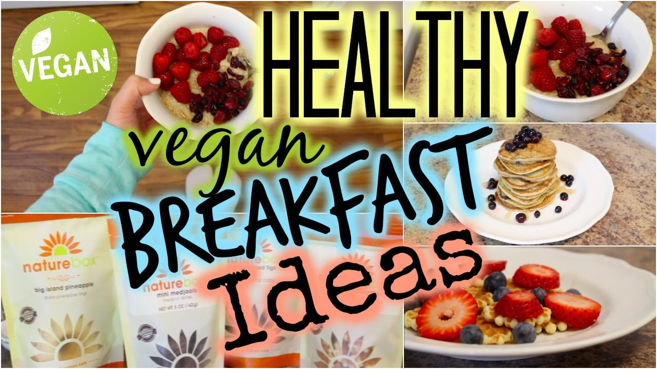 Healthy Vegan Breakfast Ideas