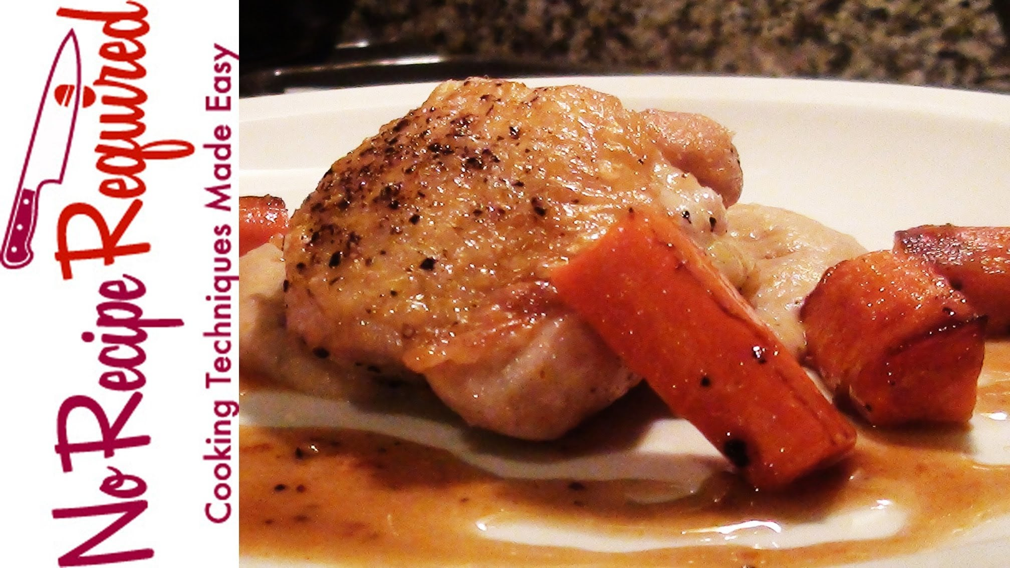 How to Cook Chicken Thighs – NoRecipeRequired.com