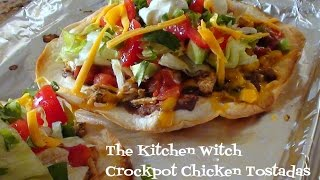 Slow Cooker Chicken Tostadas for Superbowl ~The Kitchen Witch ~ Collab Video with Old Man Cooking