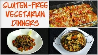 Low Fat Gluten-Free Vegetarian Dinners