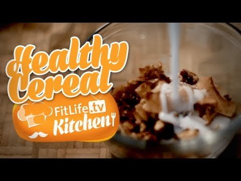 Fitlife Kitchen – Healthy Cereal Recipe – Episode 1