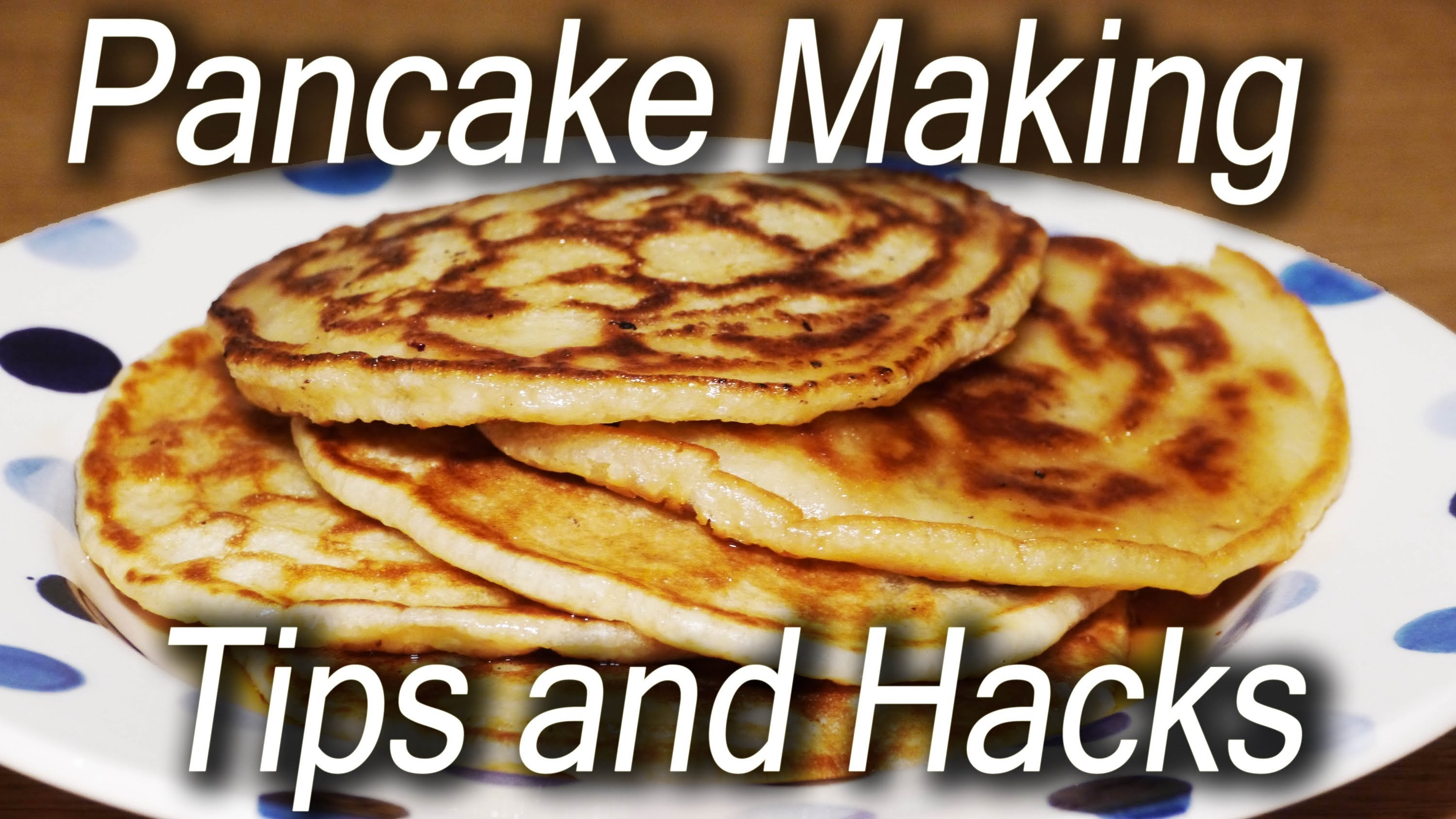 How to Make Pancakes – Recipe and Tips