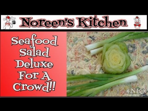 Deluxe Seafood Salad for a Crowd Recipe ~ Noreen's Kitchen