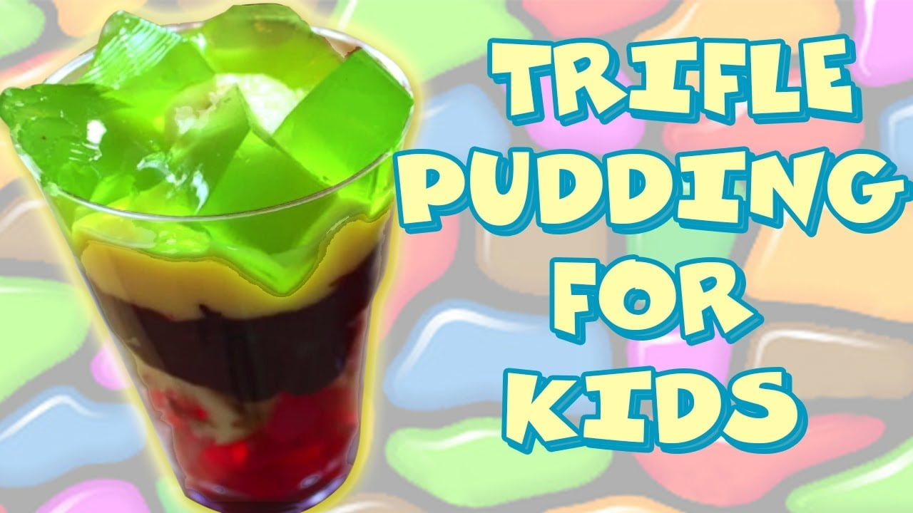 Healthy Dessert Recipes for Kids : Trifle Pudding Recipe with Fresh Fruit and Jelly