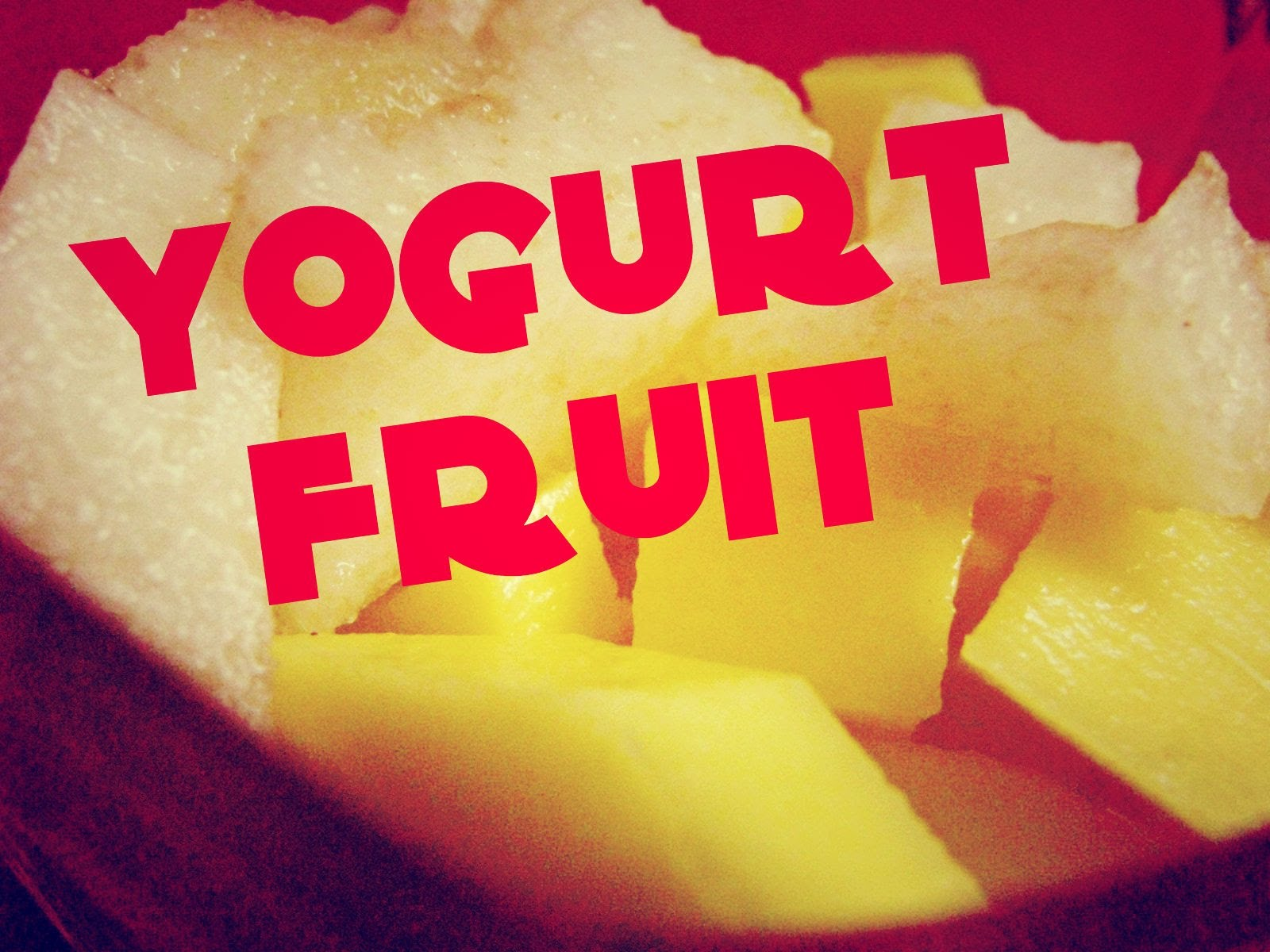 ✿ Healthy Recipes: Yogurt Fruit (Dessert)✿ [Official Video]