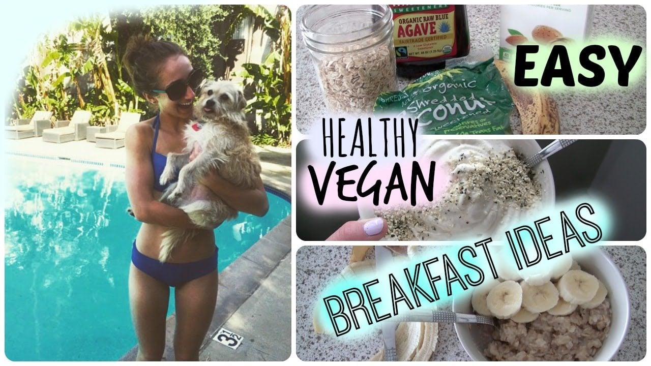 3 Easy Vegan Breakfast Ideas!