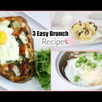 3 Easy & Delicious Brunch Recipes – Breakfast & Lunch Recipes MissLizHeart