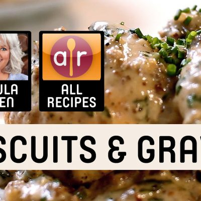Amazing Recipes for Biscuits and Gravy
