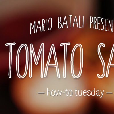 Mario Batali's How To Tuesday: Tomato Sauce