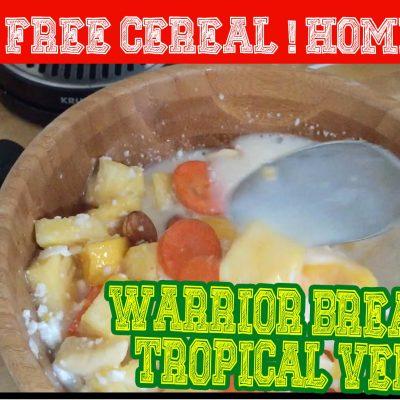 Sugar Free Cereal Recipe | Bluesmans Warrior Breakfast! (Tropical Version)