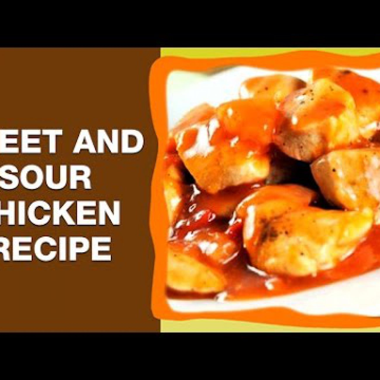 Sweet and Sour Chicken | Easy Delicious Recipes | Spicy Chicken Recipes