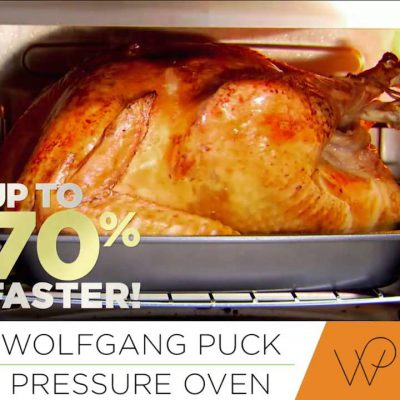 The Wolfgang Puck Pressure Oven – Healthy Eating FAST & EASY